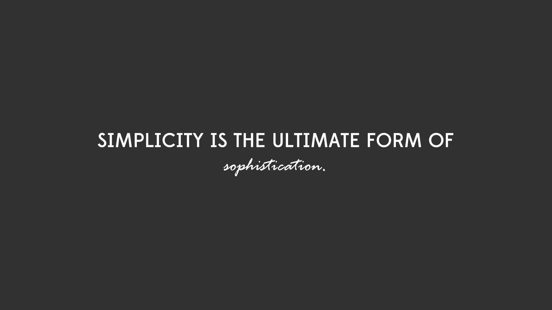simplicity vs sophistication